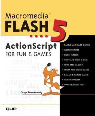 Macromedia Flash 5 ActionScript Fun and Games