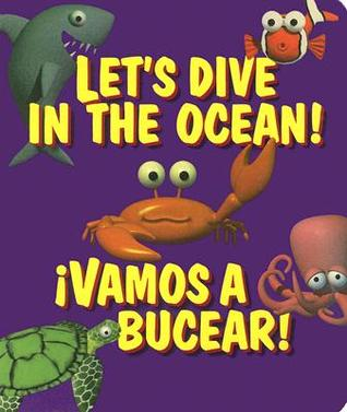 Let's Dive in the Ocean! !Vamos a Bucear!