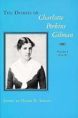 the-diaries-of-charlotte-perkins-gilman-volume-1-1879-1887-and-volume-2-1890-1935
