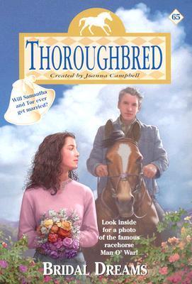 Bridal Dreams (Thoroughbred, #65)