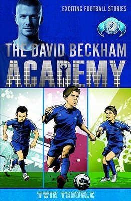 Twin Trouble (The David Beckham Academy, #1)