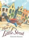 The Hero of Little Street