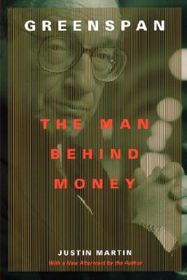 Greenspan: The Man Behind Money Book Cover
