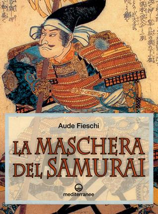 Read online La maschera del Samurai books