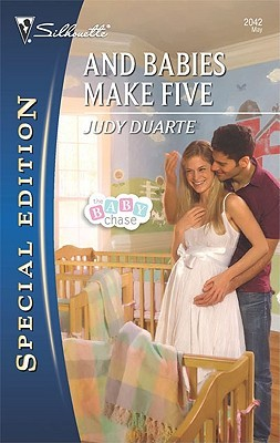And Babies Make Five by Judy Duarte