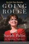 Going Rouge: Sarah Palin, An American Nightmare