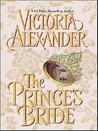 The Prince's Bride by Victoria Alexander