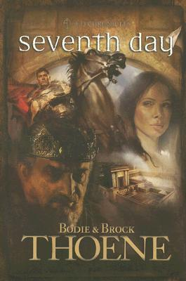 Seventh Day by Bodie Thoene