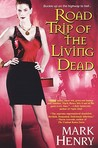 Road Trip of the Living Dead (Amanda Feral, #2)