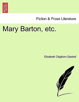Mary Barton, Etc