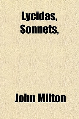 Lycidas, Sonnets,