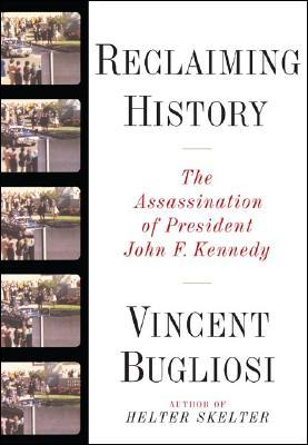 Reclaiming History – The Assassination of John F Kennedy