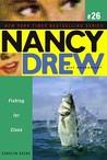 Fishing for Clues (Nancy Drew: Girl Detective, #26)