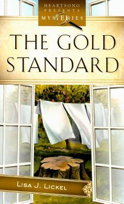 The Gold Standard by Lisa J. Lickel