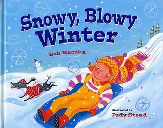 Snowy, Blowy Winter by Bob Raczka