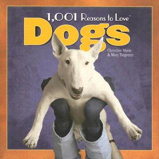 1,001 Reasons to Love Dogs FB2 iBook EPUB por Christine Miele