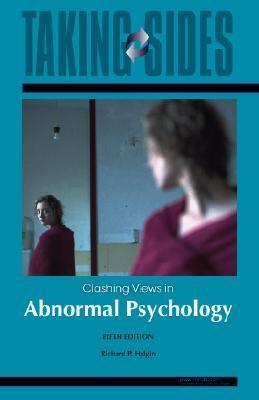 Taking Sides: Clashing Views in Abnormal Psychology