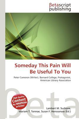 someday this pain will be useful to you book