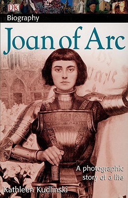 Joan of Arc by Kathleen V. Kudlinski