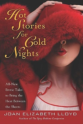 Hot Stories for Cold Nights by Joan Elizabeth Lloyd