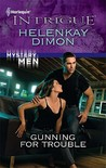 Gunning for Trouble by HelenKay Dimon