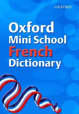 Oxford Mini School French Dictionary