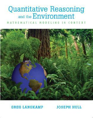Quantitive Reasoning & the Environment