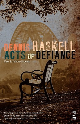 acts-of-defiance-new-and-selected-poems
