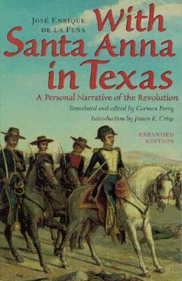 With Santa Anna in Texas: A Personal Narrative of the Revolution Lea nuevos libros en línea gratis sin descarga