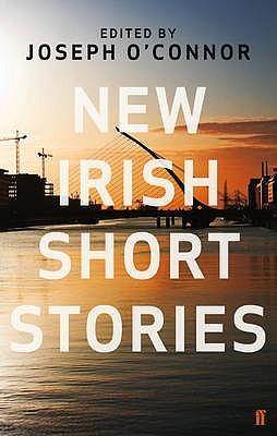 New Irish Short Stories by Joseph O'Connor