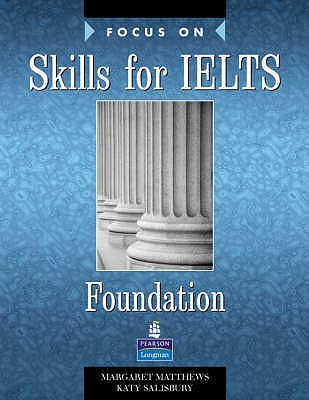 Focus on Skills for IELTS Foundation