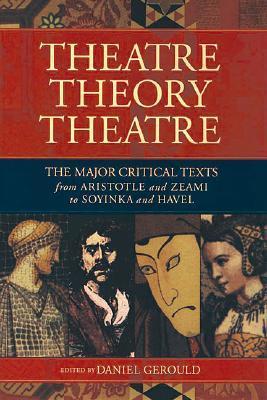 Theatre/Theory/Theatre