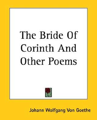 The Bride of Corinth and Other Poems