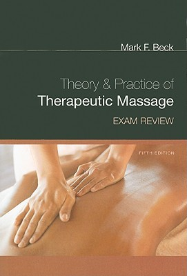 Exam review for becks theory and practice of therapeutic massage 10892886 fandeluxe Image collections