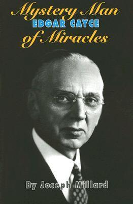 Edgar Cayce: Mystery Man of Miracles