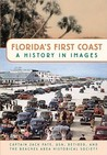 Florida's First Coast by Jack Pate
