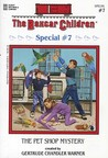 The Pet Shop Mystery (Boxcar Children Special #7)