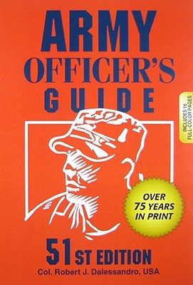Army Officer's Guide by Robert J. Dalessandro