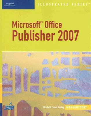 Microsoft Office Publisher 2007: Introductory