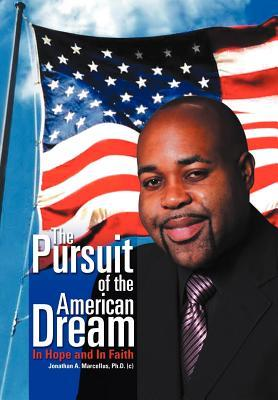 The Pursuit of the American Dream: In Hope and in Faith