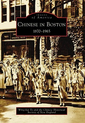 Chinese in Boston: 1870-1965