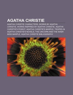 Agatha Christie: Agatha Christie Characters, Works by Agatha Christie, Works Inspired by Agatha Christie, Agatha Christie's Poirot