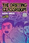 The Drifting Classroom, Vol. 10 (The Drifting Classroom)