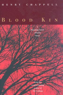 Blood Kin by Henry Chappell