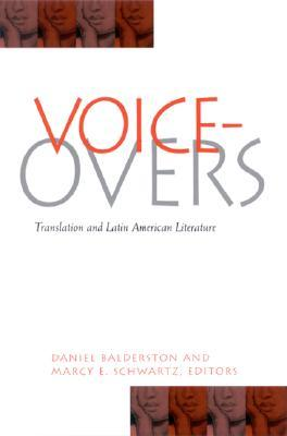 Voice Overs: Translation And Latin American Literature