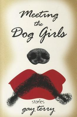 Meeting the Dog Girls: Stories