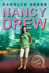 Perfect Cover (Nancy Drew: Girl Detective, #31; Perfect Mystery, #2)