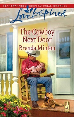 6369049  sc 1 st  Goodreads & The Cowboy Next Door (The Cowboy Series #3) by Brenda Minton