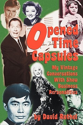 opened-time-capsules-my-vintage-conversations-with-show-business-personalities