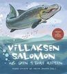 Villaksen Salomon by André Vaaler, AUdun Rikardsen